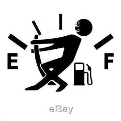 1 PC Funny HIGH GAS CONSUMPTION DECAL FUEL GAGE EMPTY Vinyl DECAL CAR STICKER US