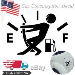 1 Pc Drôle Haute Consommation De Gaz Decal Fuel Gage vider Décalque De Vinyle Autocollant De Voiture Us